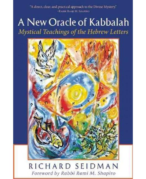New Oracle of Kabbalah : Mystical Teachings of the Hebrew Letters (Revised) (Paperback) (Richard - image 1 of 1