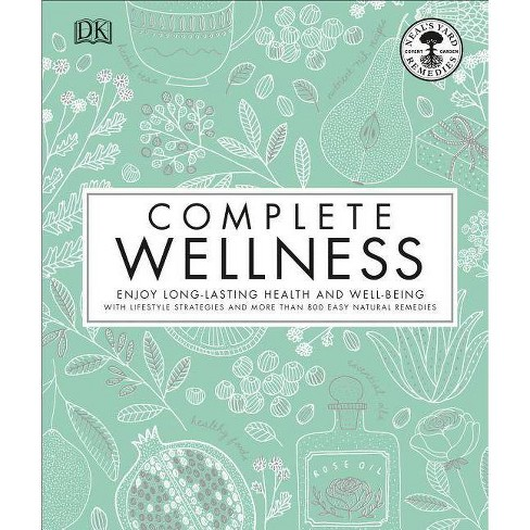 Complete Wellness - (Hardcover) - image 1 of 1