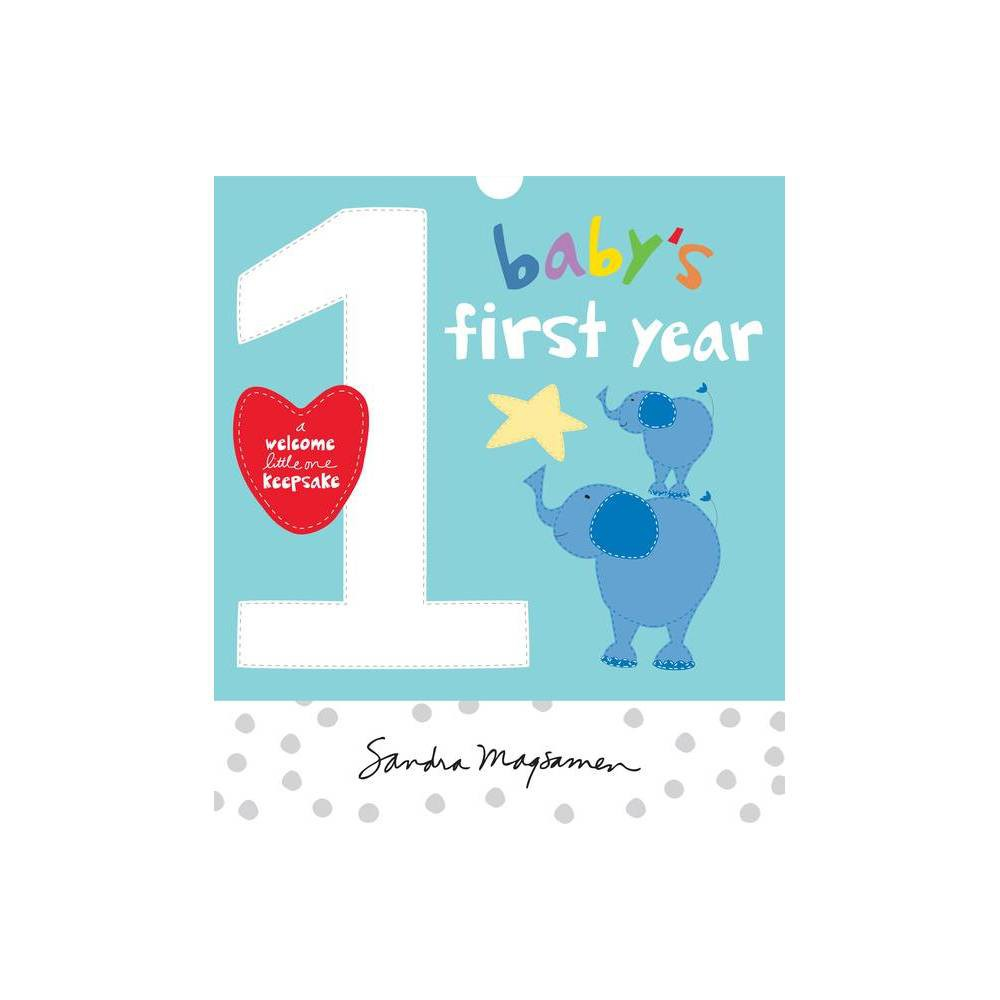 Baby S First Year Welcome Little One Baby Gift Collection By Sandra Magsamen Spiral Bound