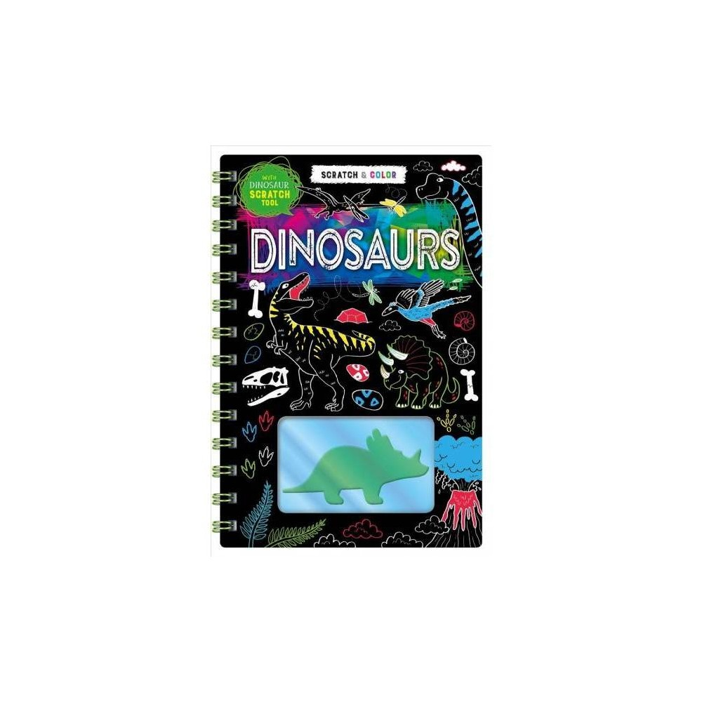 Dinosaurs : With Dinosaur Scratch Tool - (Scratch & Color) (Hardcover)