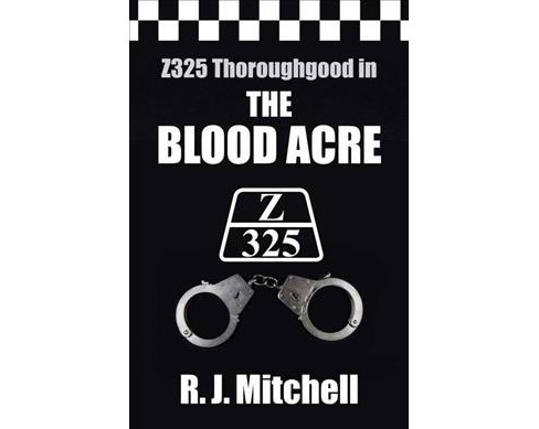 Blood Acre -  by R. J. Mitchell (Paperback) - image 1 of 1