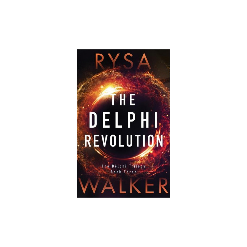 Delphi Revolution - Unabridged (Delphi) by Rysa Walker (CD/Spoken Word)