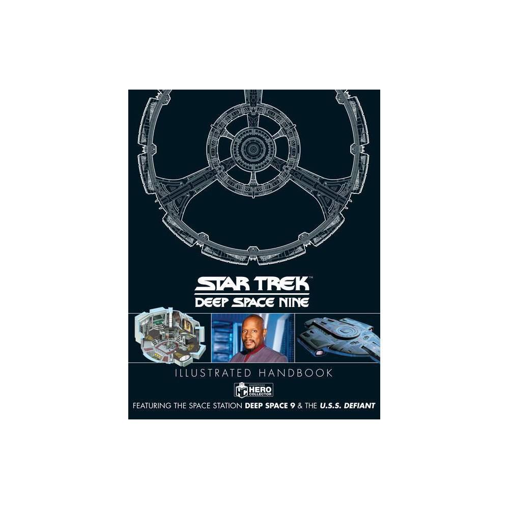 Star Trek Deep Space 9 The U S S Defiant Illustrated Handbook Annotated By Simon Hugo Ben Robinson Hardcover
