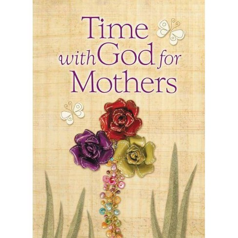 Time with God for Mothers - by  Jack Countryman (Hardcover) - image 1 of 1