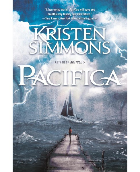 Pacifica -  by Kristen Simmons (Hardcover) - image 1 of 1