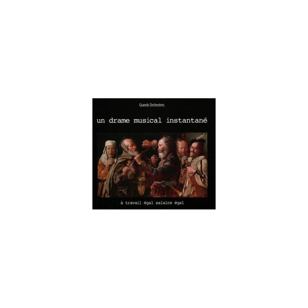 Un Drame Musical Ins - Travail Egal Salaire Egal (CD)