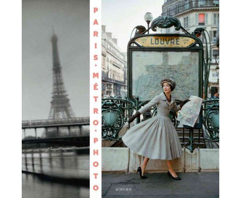 Paris Metro Photo : From 1900 to the Present (Hardcover) (Julien Faure-Conorton) - image 1 of 1