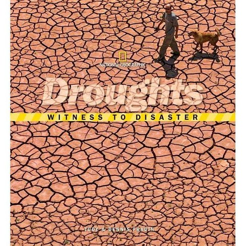 Witness to Disaster: Droughts - by  Judy Fradin & Dennis Brindell Fradin (Hardcover) - image 1 of 1