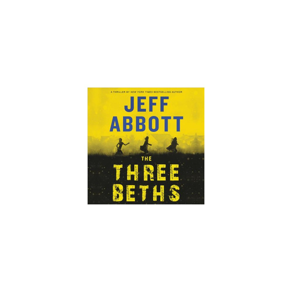 Three Beths - Unabridged by Jeff Abbott (CD/Spoken Word)