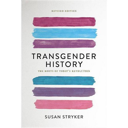 Transgender History - 2 Edition by  Susan Stryker (Paperback) - image 1 of 1