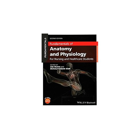 Fundamentals of Anatomy and Physiology : For Nursing and Healthcare ...
