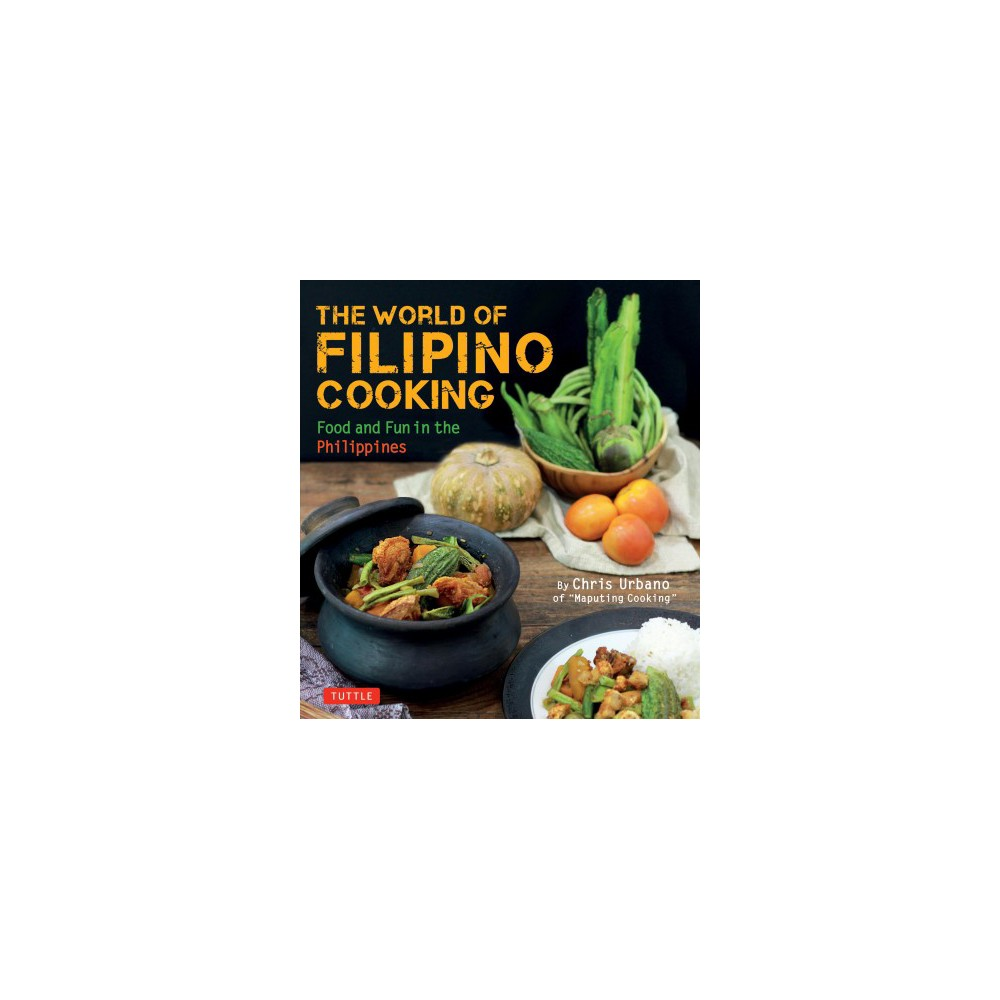 World of Filipino Cooking : Food and Fun in the Philippines - by Chris Urbano (Paperback) Let this Filipino cookbook introduce you to the tempting multicultural cuisine of the Philippines! Home chef turned internet cooking sensation, Chris Urbano brings the world of Filipino cuisine and adobo cooking to your kitchen with over 90 easy-to-follow recipes. Filipino food is an exciting blend of flavors from China, Spain, Malaysia, and the Philippines' Indigenous community. World of Filipino Cooking brings you both the classic mainstays and Urbano's experimental takes on traditional dishes. Plus, all recipes are made with easy-to-find ingredients and cookware you already have in your kitchen, and the detailed instructions and photographs are geared to all levels of cooking expertise. Bring Filipino cooking to your home kitchen with step-by-step recipes for dishes such as: Chicken Adobo Lumpiang Shanghai Sinigang Tamarind Soup Stir-fried Egg Noodles with Pork And dozens more!From the markets of Metro Manila to the thousands of islands that span the country; these regional Filipino recipes will tempt those familiar with Filipino cooking as well as those ready to experience the flavors of the Philippines for the first time!