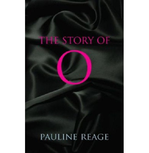 Story of O (Paperback) by Pauline Reage - image 1 of 1