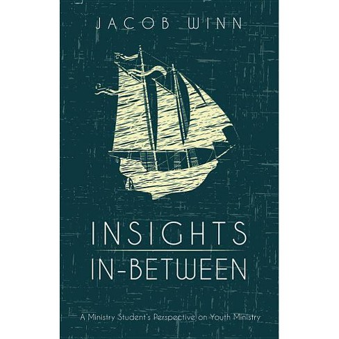 Insights In-Between - by  Jacob Winn (Paperback) - image 1 of 1