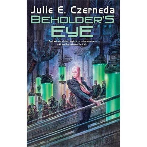 Beholder's Eye - (Web Shifters) by  Julie E Czerneda (Paperback) - image 1 of 1