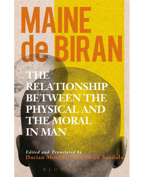 Relationship Between the Physical and the Moral in Man (Paperback) (Maine De Biran) - image 1 of 1