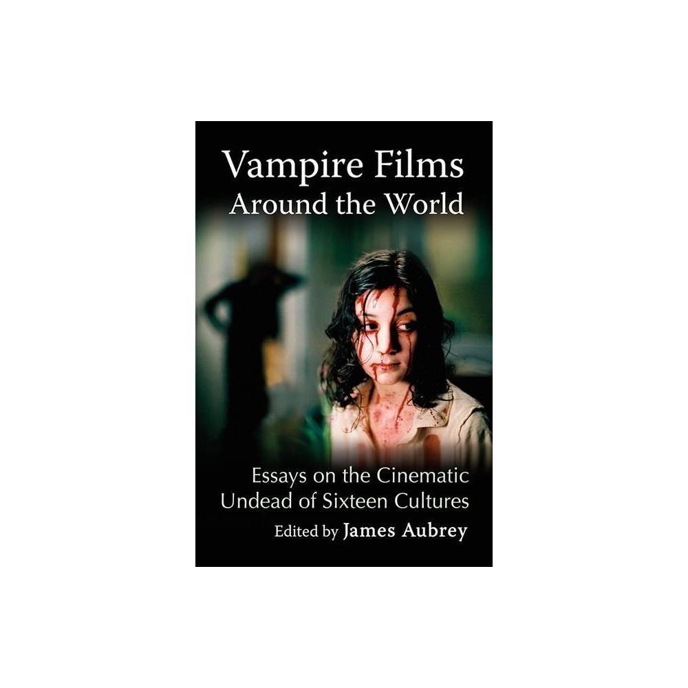 Vampire Films Around The World By James Aubrey Paperback
