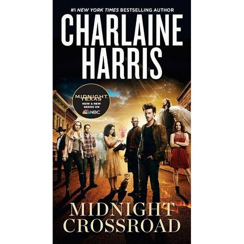 Midnight Crossroad (TV Tie-In) - (Novel of Midnight, Texas) by  Charlaine Harris (Paperback) - image 1 of 1