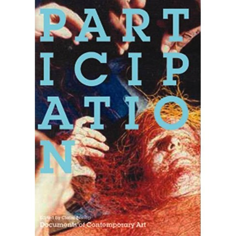 Participation - (Documents of Contemporary Art) (Paperback) - image 1 of 1