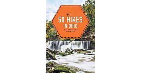 50 Hikes in Ohio (Paperback) (Ralph Ramey) - image 1 of 1