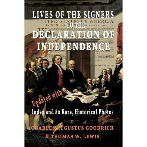 Lives of the Signers to the Declaration of Independence (Illustrated) - (Paperback) - image 1 of 1