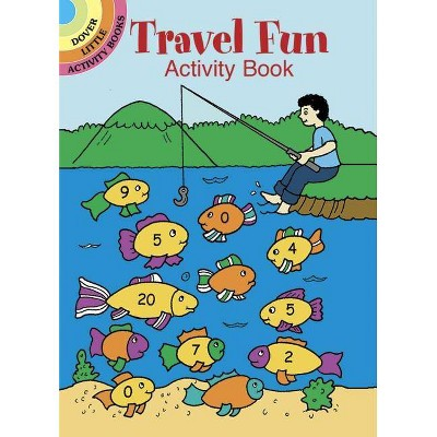 Travel Fun Activity Book - (Dover Little Activity Books) by  Fran Newman-D'Amico (Paperback)