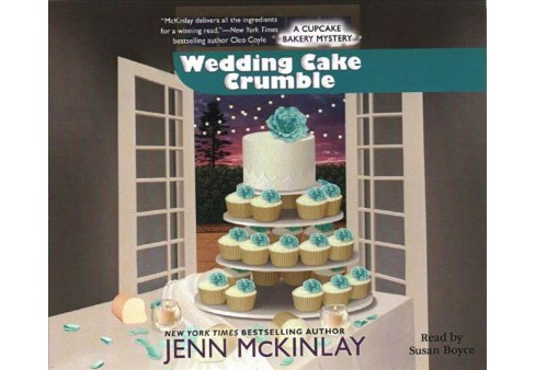 Wedding Cake Crumble -  (A Cupcake Bakery Mystery) by Jenn McKinlay (MP3-CD) - image 1 of 1