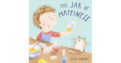 Jar of Happiness (Hardcover) (Alisa Burrows) - image 1 of 1