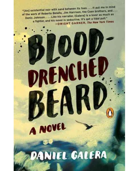 Blood-Drenched Beard (Paperback) (Daniel Galera) - image 1 of 1