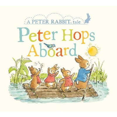 Peter Hops Aboard - (Peter Rabbit) by  Beatrix Potter (Board Book)