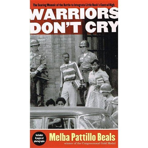 Warriors Don't Cry (Abridged) - by  Melba Pattillo Beals (Hardcover) - image 1 of 1