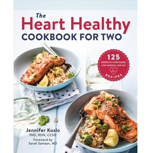 Heart Healthy Cookbook for Two : 125 Perfectly Portioned Low-Sodium, Low Fat Recipes (Paperback) - image 1 of 1