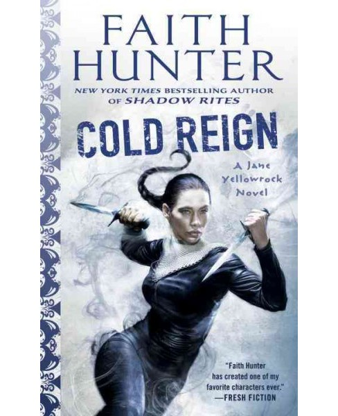 Cold Reign (Paperback) (Faith Hunter) - image 1 of 1