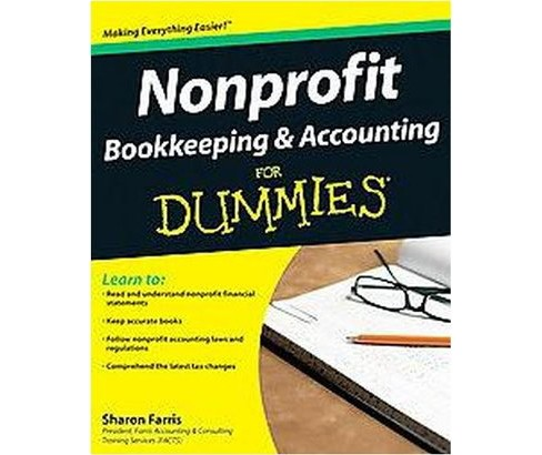 Nonprofit Bookkeeping & Accounting for Dummies (Paperback) (Sharon Farris) - image 1 of 1