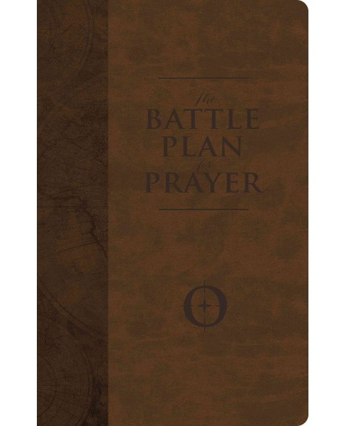 Battle Plan for Prayer : From Basic Training to Targeted Strategies (Deluxe) (Paperback) (Stephen - image 1 of 1