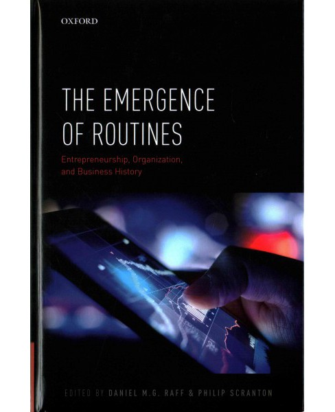 Emergence of Routines : Entrepreneurship, Organization, and Business History (Hardcover) - image 1 of 1