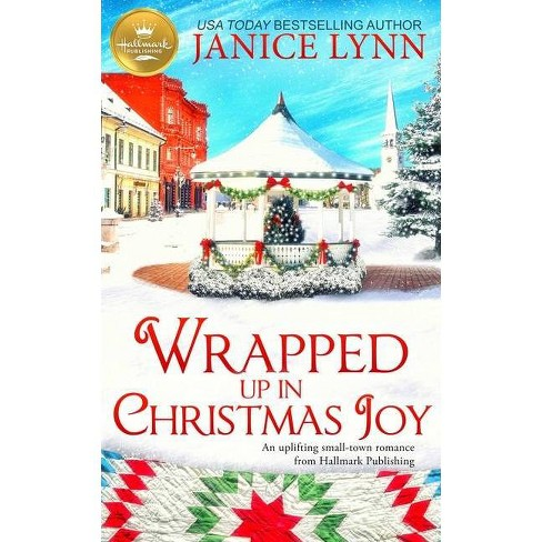 Wrapped Up in Christmas Joy - by Janice Lynn (Paperback) - image 1 of 1
