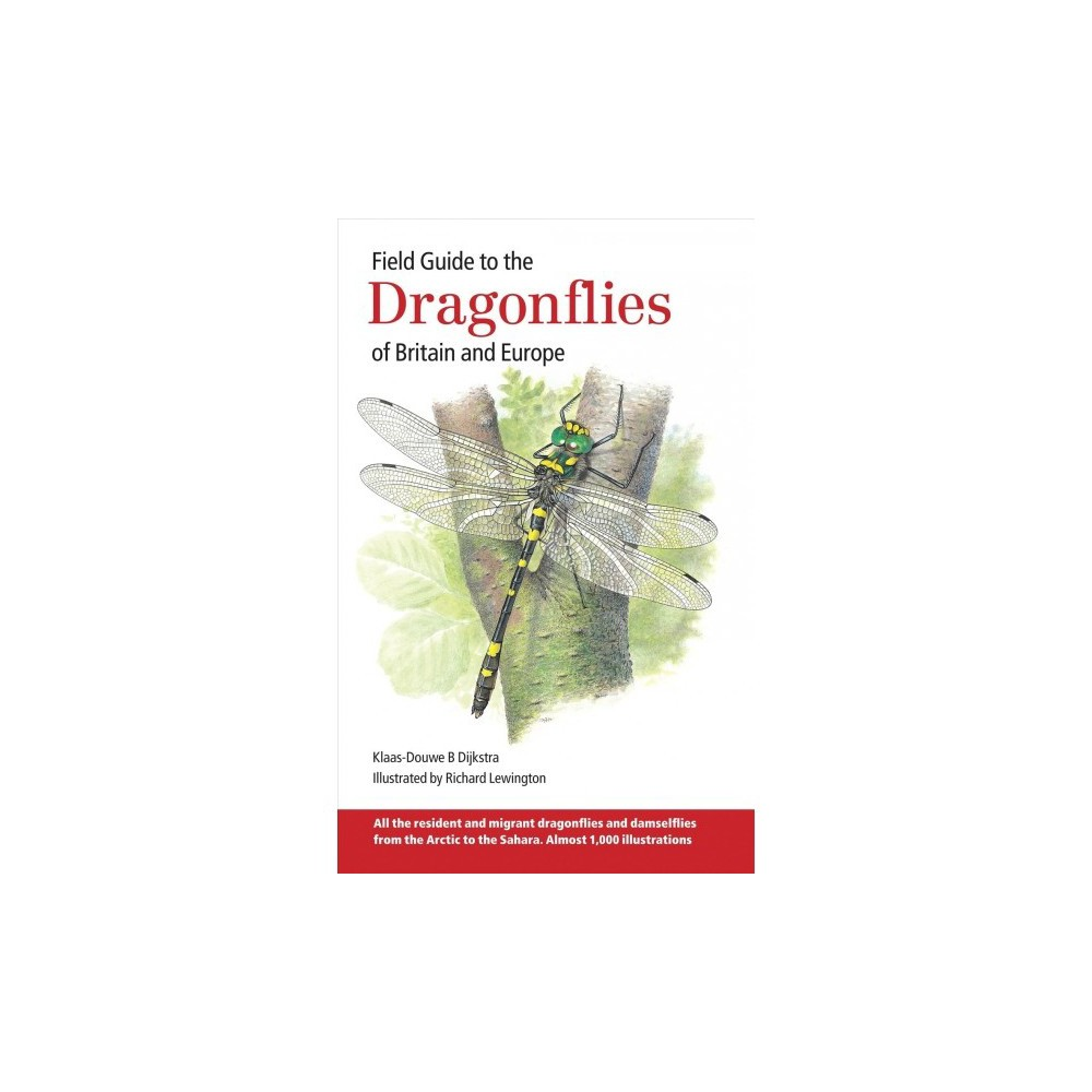 Field Guide to the Dragonflies of Britain and Europe : Including Western Turkey and North-western Africa