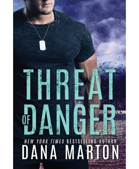 Threat of Danger -  (Mission Recovery) by Dana Marton (Paperback) - image 1 of 1