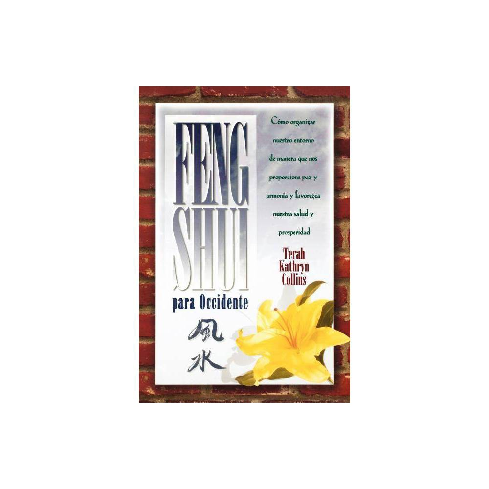 Feng Shui Para Occidente By Terah Kathryn Collins Paperback