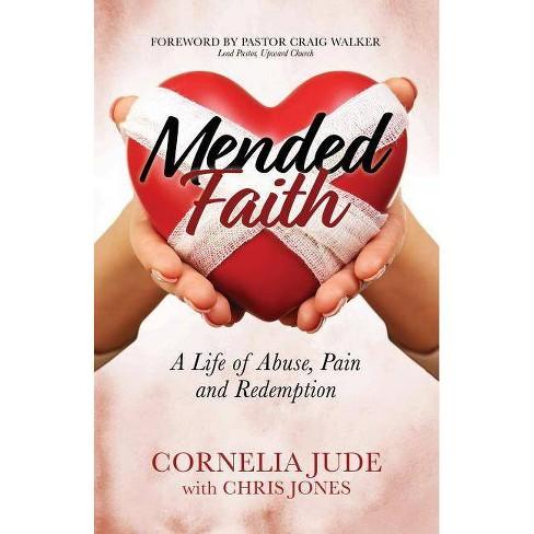 Mended Faith - by  Cornelia Jude & Chris Jones (Paperback) - image 1 of 1
