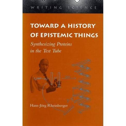 Toward a History of Epistemic Things - (Writing Science (Paperback)) by  Hans-J�rg Rheinberger - image 1 of 1