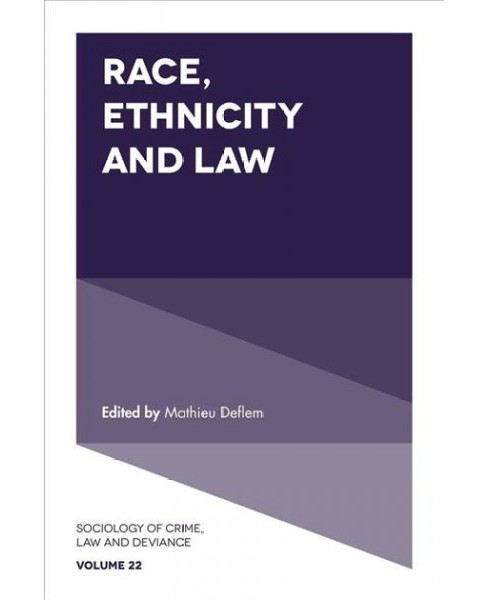 Race, Ethnicity and Law (Hardcover) - image 1 of 1