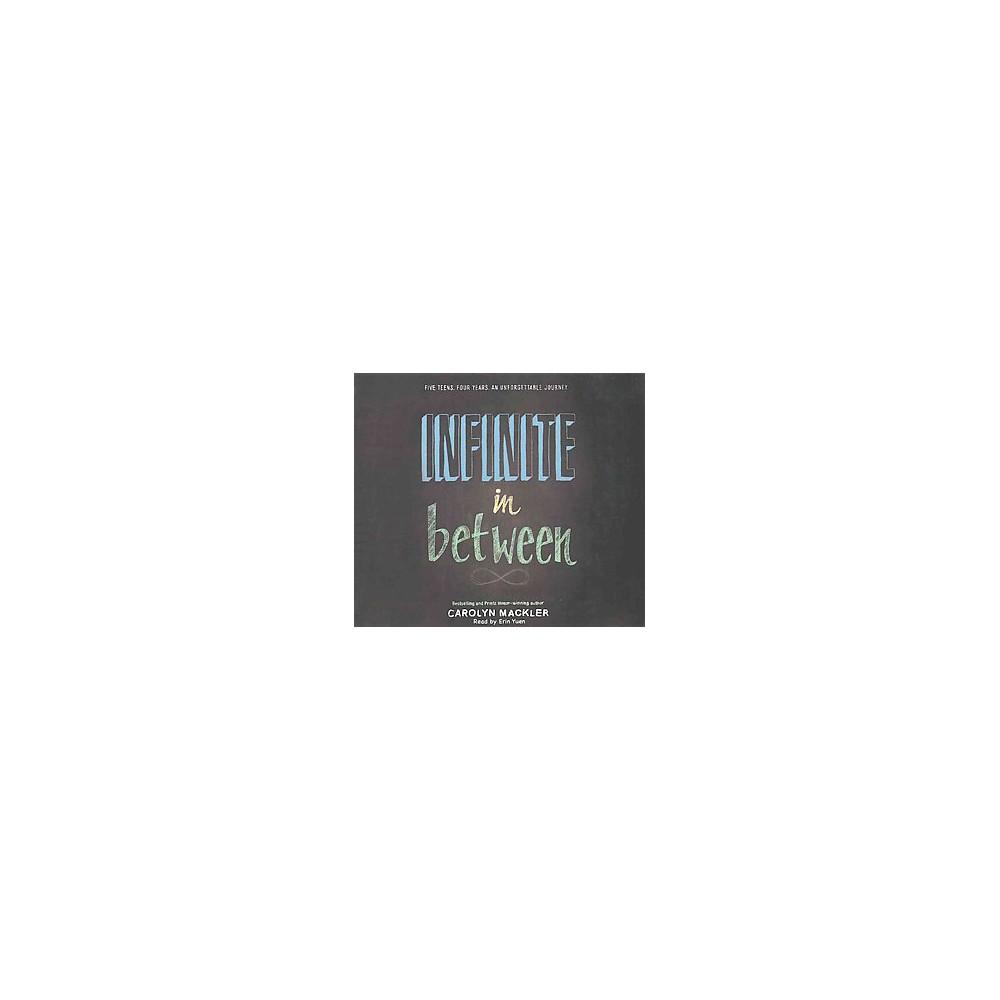 Infinite in Between (Unabridged) (MP3-CD) (Carolyn Mackler)