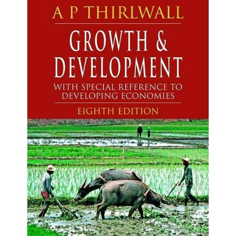 Growth & Development - 8 Edition by  A P Thirlwall (Paperback) - image 1 of 1