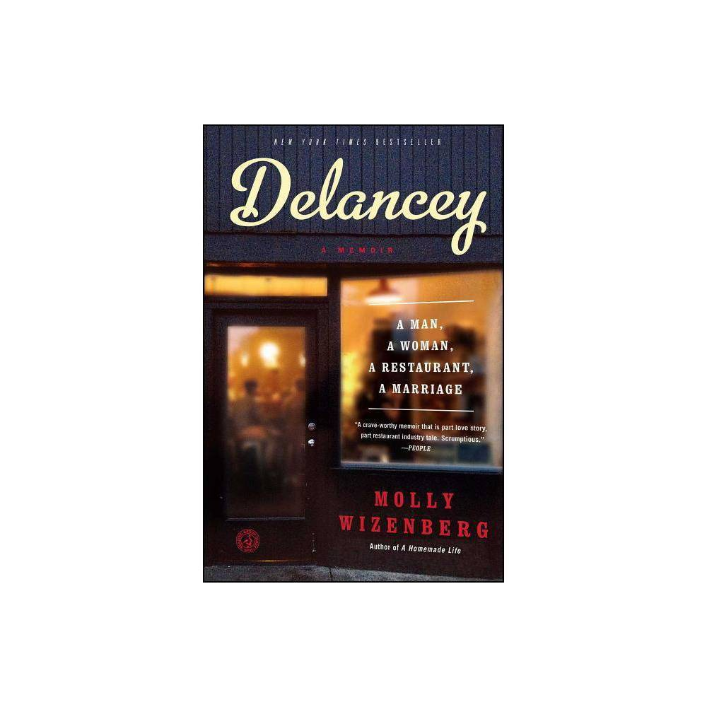 Delancey - by Molly Wizenberg (Paperback) Best