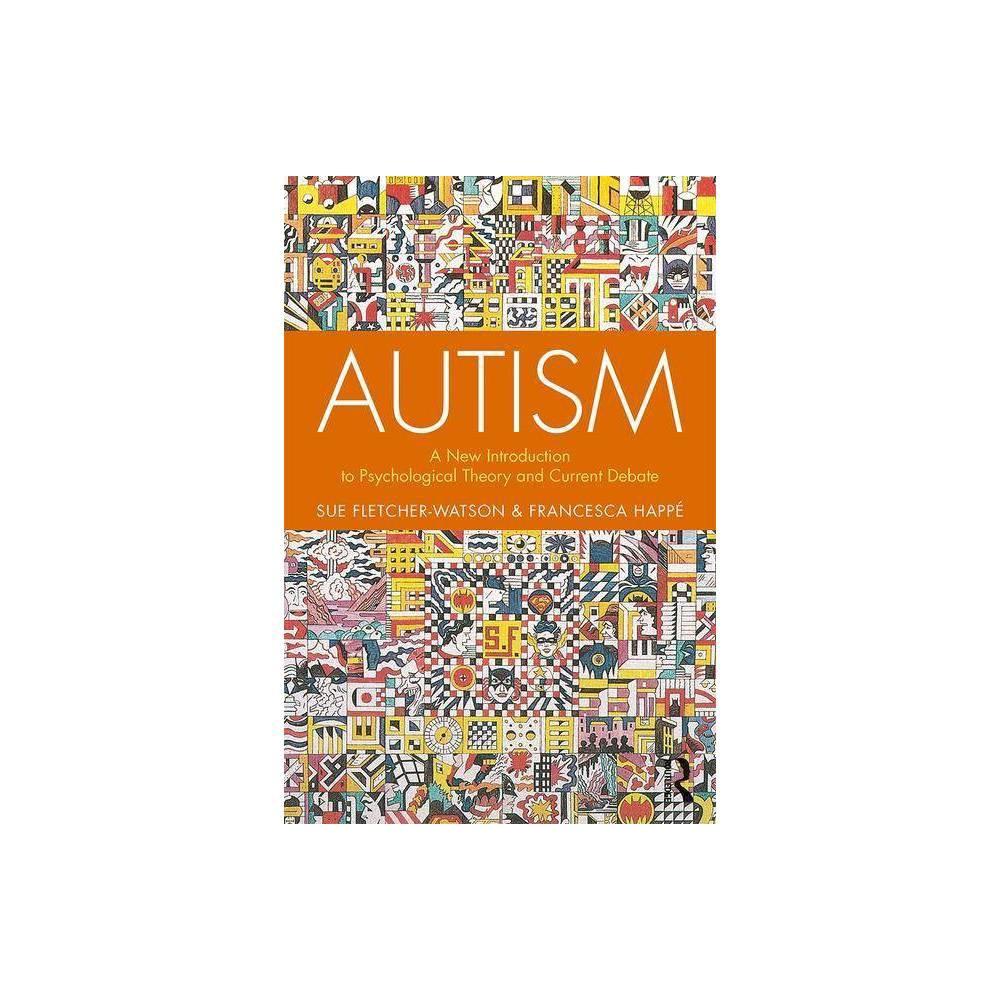 Autism 2nd Edition By Sue Fletcher Watson Francesca Happ Paperback