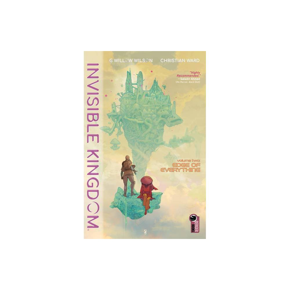 ISBN 9781506714943 product image for Invisible Kingdom Volume 2 - by G Willow Wilson (Paperback) | upcitemdb.com