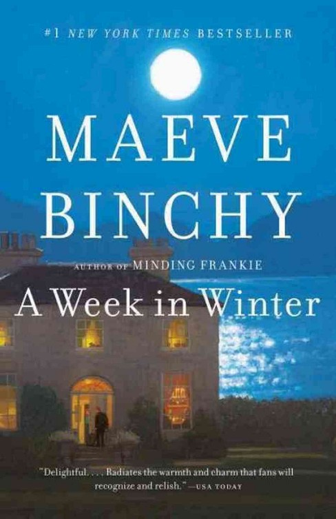 A Week in Winter (Reprint) (Paperback) by Maeve Binchy - image 1 of 1