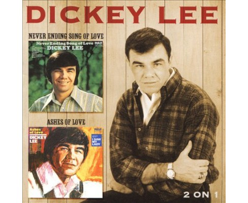dickey lee - never ending song of love/ashes of lo (cd) : target